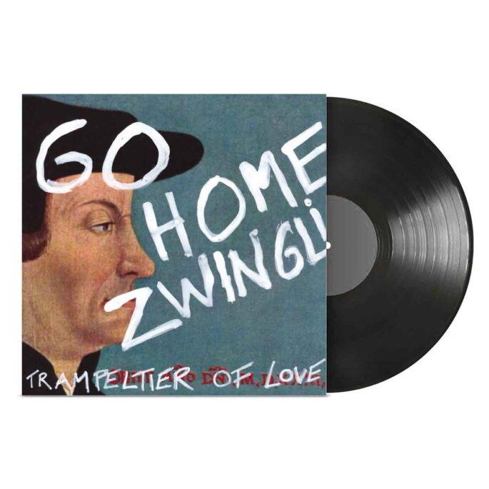 Go home Zwingli!